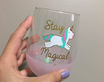 Stay Magical, unicorn, sparkle glitter wine glass