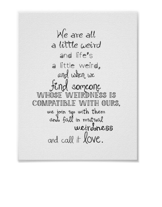 We Are All A Little Weird And Lifes A Little Weird Dr Etsy