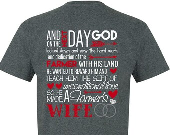 God Made A Farmer's Wife T-Shirt / Farmers Wife Shirt / God Made a Farmers Wife Tee / God Made A Farmer Shirt - Up to a 5X - (G2000) #1354B