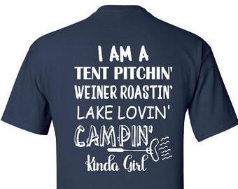 Camping T-Shirt, Camping Kinda Girl Shirt, Campin Kinda Girl, Tent Shirt, Weiner Roasting Shirt, Lake Lover Gift (G2000) #1389