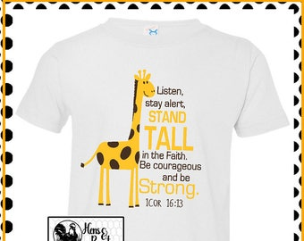 Bible Verse T-shirt with Giraffe for Toddlers / 1 Cor 16 13 / Child's Bible Verse Tee / Stand Tall Shirt Infant, Toddler,Youth (R3321) #1346
