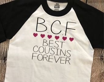 1eb1c5d43 Best Cousins Forever BCF Toddler Youth and Adult Raglan Baseball Sleeve  Shirt