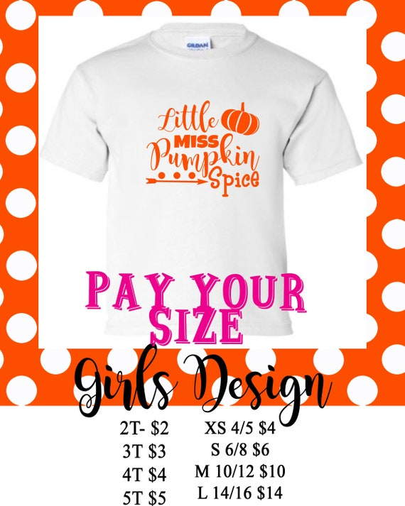e407046b Pay Your Size Little Miss Pumpkin Spice Girls T Shirt | Etsy
