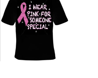 Tshirts i wear pink for someone special t shirt cancer t-shirts