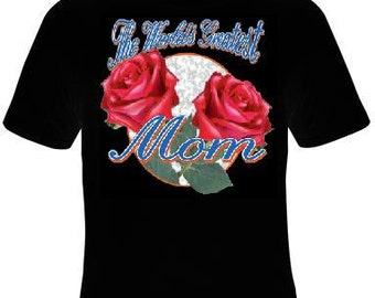 Tshirts: worlds greatest mom with roses T Shirt lovely Tees, Tee T-Shirt design cool mothers moms specials gifts mama