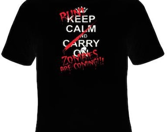 Tshirts: keep calm and carry on run zombies are coming screen print cool funny Humorous clothes T Shirts Tees, Tee T-Shirt designs graphic