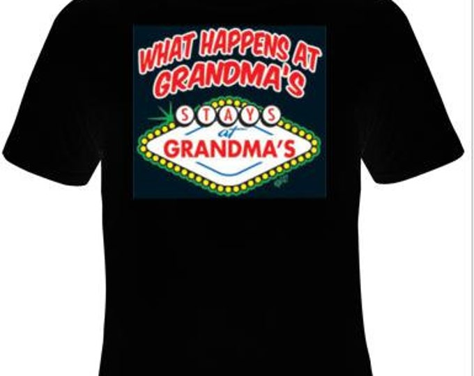 what happens at grandma:gift Cool Funny Humor Shirts  Tee Rude Tees Offensive T-Shirts Offensive t-shirts present gifts
