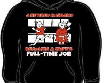 Hoodie retired husband geeky funny hoodies sweatshirt unisex adults cool humor wife geek