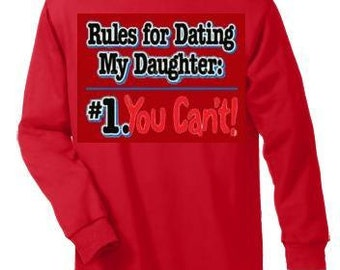 Tshirts:  rules for dating my daughter Long sleeved shirts Cool Funny long-sleeved T Shirt graphic design sleeves