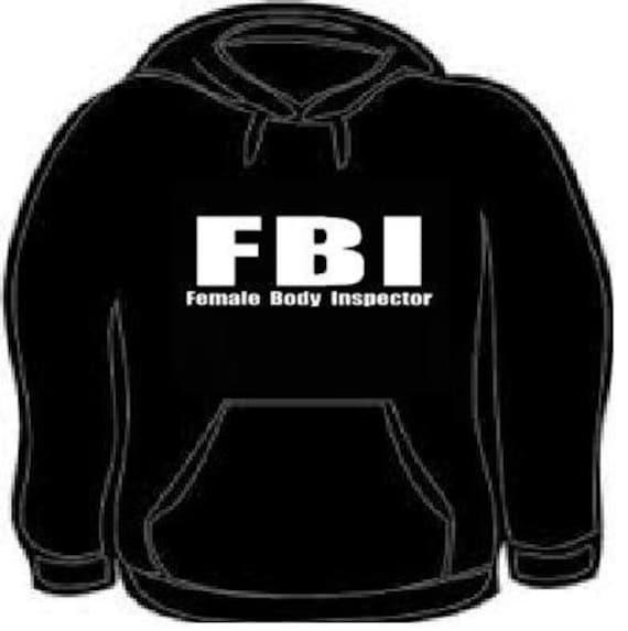 l'ultimo dc6f2 dd9f9 FBI felpa con cappuccio Felpa unisex cool corpo femminile ispettore camicia  FBI