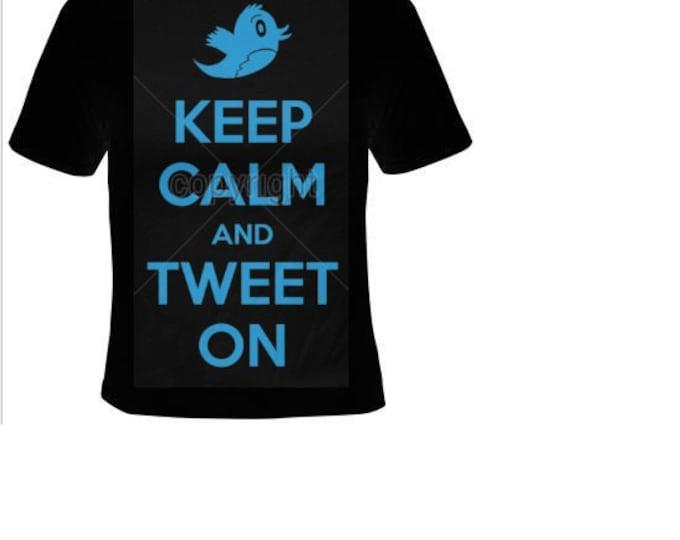 keep calm and tweet on  T-shirts funny cool Tshirt tees
