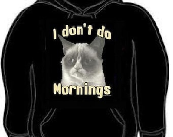 hoodie: i dont do mornings cat hoodies