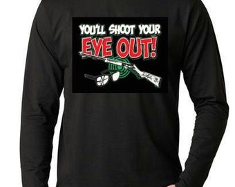 T-shirts:youll shoot your eyes out Long sleeve shirt  Cool Funny long-sleeved T Shirt design sleeves