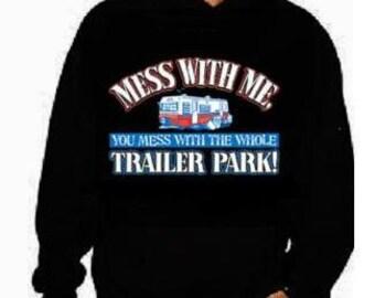 mess with me  unisex mens womens  hoodies Funniest Humorous designs hoodie graphic hooded hoody sweater shirt