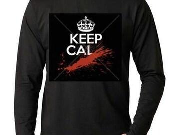 Keep Cal Calm  ...   Long sleeve shirt  Cool Funny Humorous long sleeved T Shirt design sleeves tee