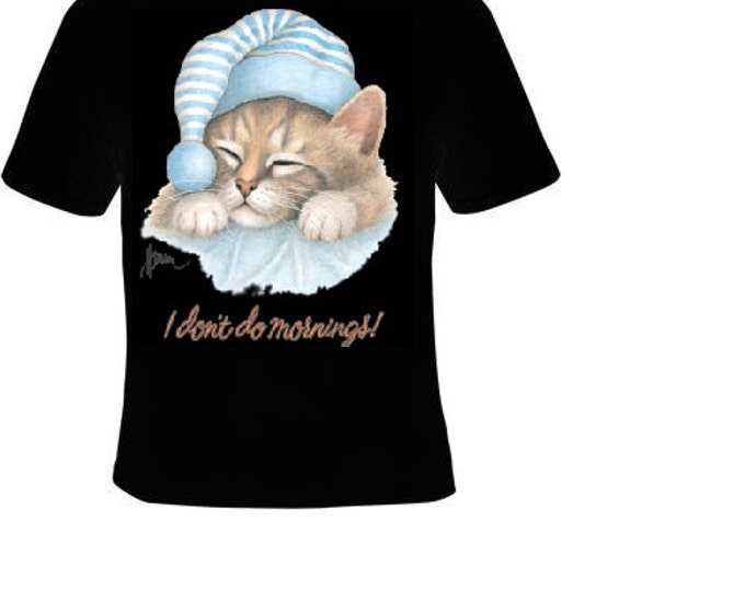Tshirts cool funny t shirt i dont do mornings cat pets lovers cat kitten tee shirts cats