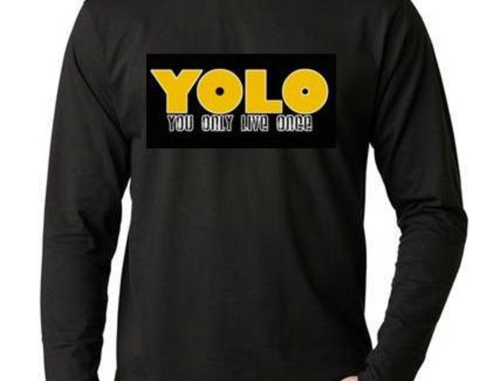 T-shirts: yolo you only live once Long sleeve shirt  Cool Funny Humorous long-sleeved T Shirt design sleeves