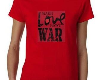make love not war ladies women tops shirt cool t shirt peace t-shirts