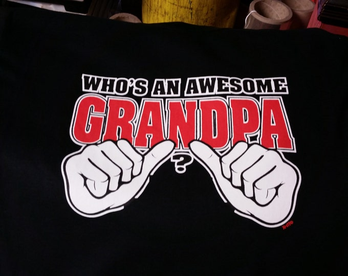 whos an awesome grandpa t-shirt  Tee gift family grand father  t-shirts grandfather