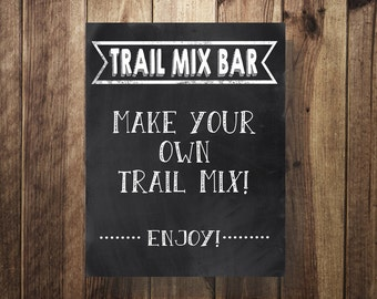 Trail Mix Bar Sign, Pop Corn Sign, Make Your Own Trail Mix, Cookout, Wedding Reception, Sweet Sixteen, Birthday Party, Caramel Corn, DIY