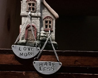 Chandelier earrings, love more hate less, metal stamping, silver, hyper allergenic, thoughtful sayings, Dangle earring, quote of the day
