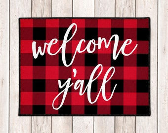 Buffalo Plaid Welcome Mat - Buffalo Check Door Mat - Lumberjack - Welcome Y'all Mat - Red Black Check - Farmhouse Doormat - Christmas Decor