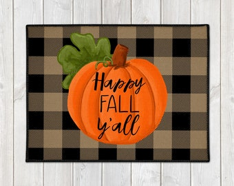 Fall Welcome Mat - Buffalo Check Door Mat - Custom Door Mat - Pumpkin Floor Mat - Happy Fall Y'all Mat - Farmhouse Doormat - Fall Porch