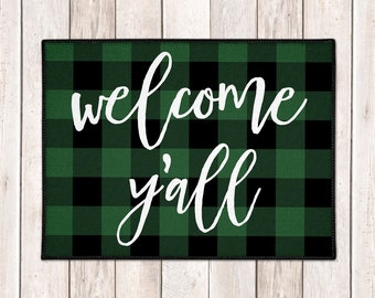 Buffalo Plaid Welcome Mat - Buffalo Check Door Mat - Lumberjack - Welcome Y'all Mat - Green Black Check - Farmhouse Doormat - Christmas Mat