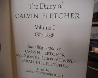 Book, The Diary of Calvin Fletcher. Volume I: 1814-1838.