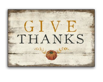 "Give Thanks wooden sign rustic vintage pumpkin art Fall signs Autumn signs Fall decor Thanksgiving signs fall plaques 18.5""x12.5""x3/4"""