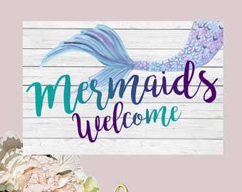 Mermaids Welcome Sign Decor,  - 18x12 Jpeg *****INSTANT DOWNLOAD**** DIY Printing (Mermaid-sign17)
