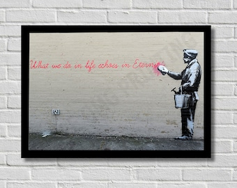 Banksy - What We Do In Life - Gladiator Quote Street Art Photo / Poster / Print  A4 & A3