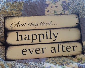 And they lived happily ever after pallet wood sign
