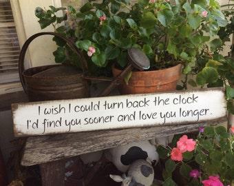 I wish I had met you sooner sign