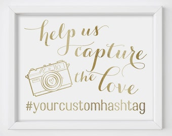 Help Us Capture The Love, Capture The Love, Wedding Hashtag Sign, Gold Wedding Sign, Social Media Signs, custom hashtag personalized for you