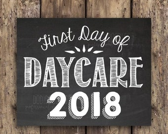 70% OFF THRU 10/13 ONLY first day of daycare, daycare sign, first day signs,  daycare photo prop, daycare 2018, first day, first day 2018