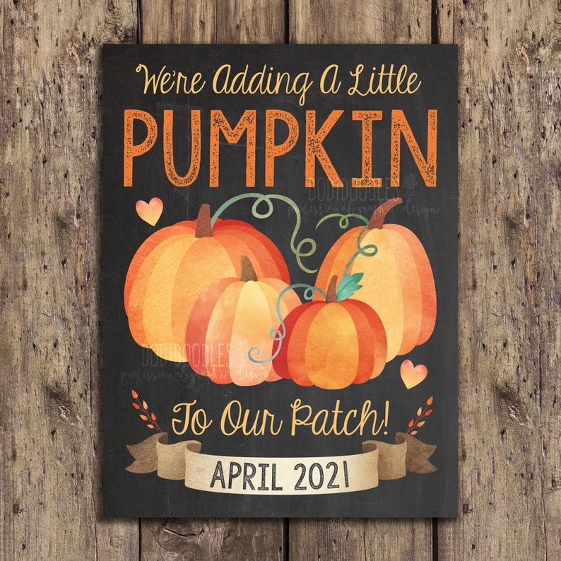 printable spring baby announcement pregnancy reveal adding a little pumpkin to our patch fall pregnancy announcement April 2021 Only