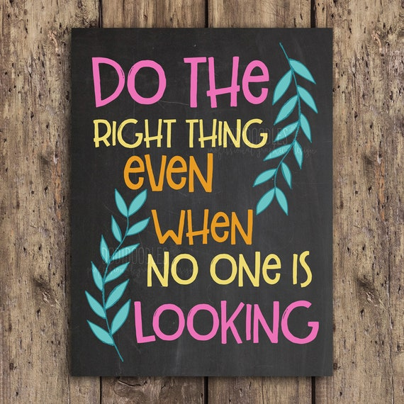 Do the right thing even when no one is looking counseling   Etsy