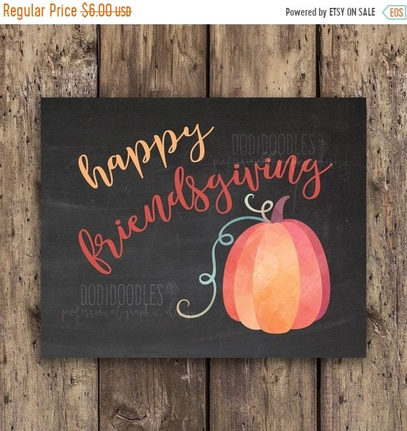 picture about Happy Thanksgiving Signs Printable referred to as 70% OFF Via 9/21 Merely pleased friendsgiving, friendsgiving indication, friendsgiving, thanksgiving, indicator, indications, pumpkin, drop, printable, print