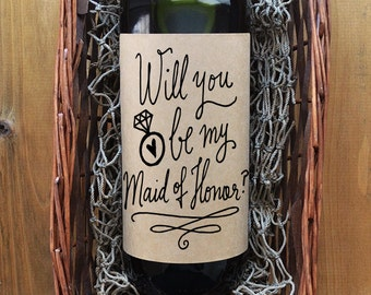Maid of Honor Wine Label - Will you be my Maid of Honor Wine Label - Kraft