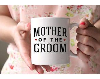 Mother of the Groom Mug - Wedding Coffee Mugs - Wedding Mugs