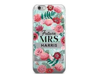 Future Mrs iPhone Case - Wedding iPhone Case - Custom iPhone Case - iPhone 6/6s, 6 Plus/6s Plus, 7/8, 7 Plus/8 Plus, iPhone X