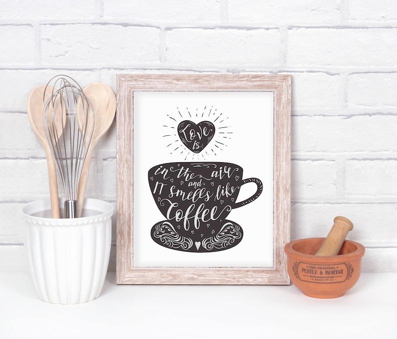 Cocina Para Imprimir Amante De Cafe El Amor Esta En El Aire Y Huele A Cafe Cafe Decor Inauguracion De La Casa Regalo 16 X 20 11 X 14