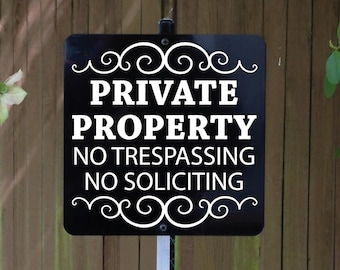 Metal Sign Private Property No Trespassing No Soliciting attached to sturdy metal yard stake perfect for home or business.