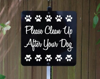 Please Clean Up After Your Dog Yard Sign with attached yard stake. SHIPS FREE