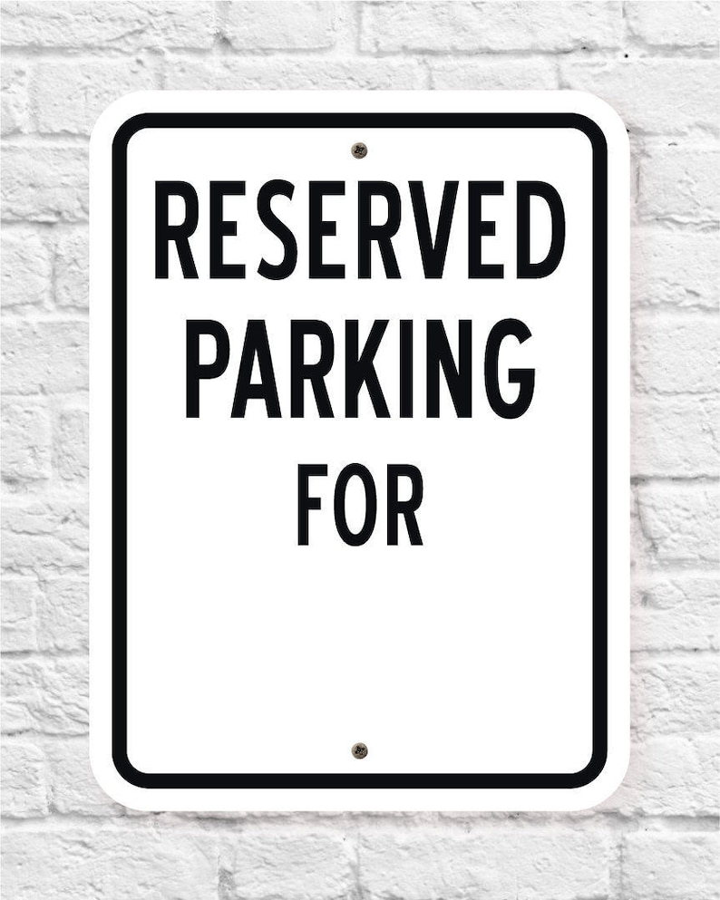 RESERVED PARKING FOR Sign  Personalized Parking Sign  Price image 0