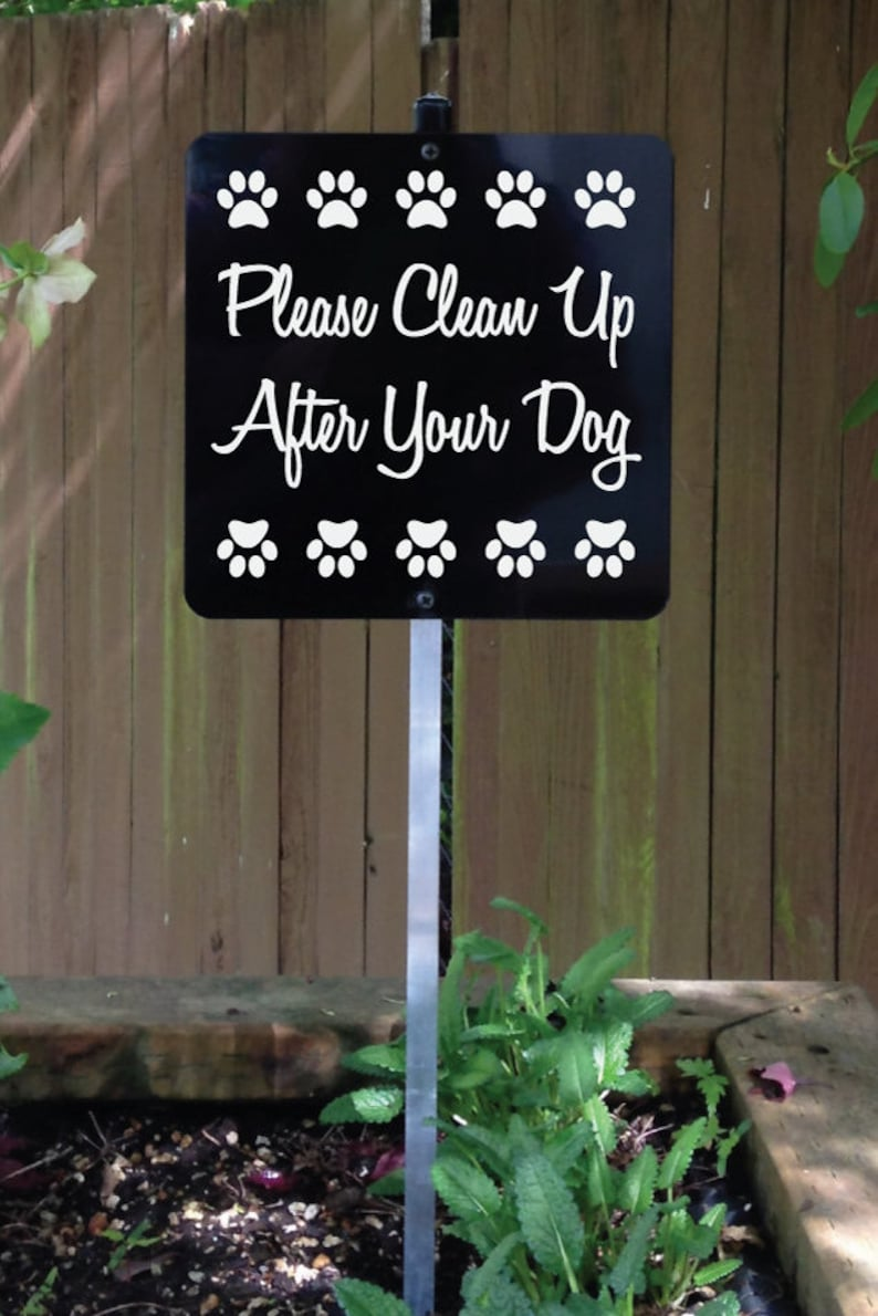 Please Clean Up After Your Dog Polite Yard Sign with attached image 0