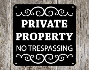 Private Property No Trespassing  8 inch x 8 inch Aluminum Sign