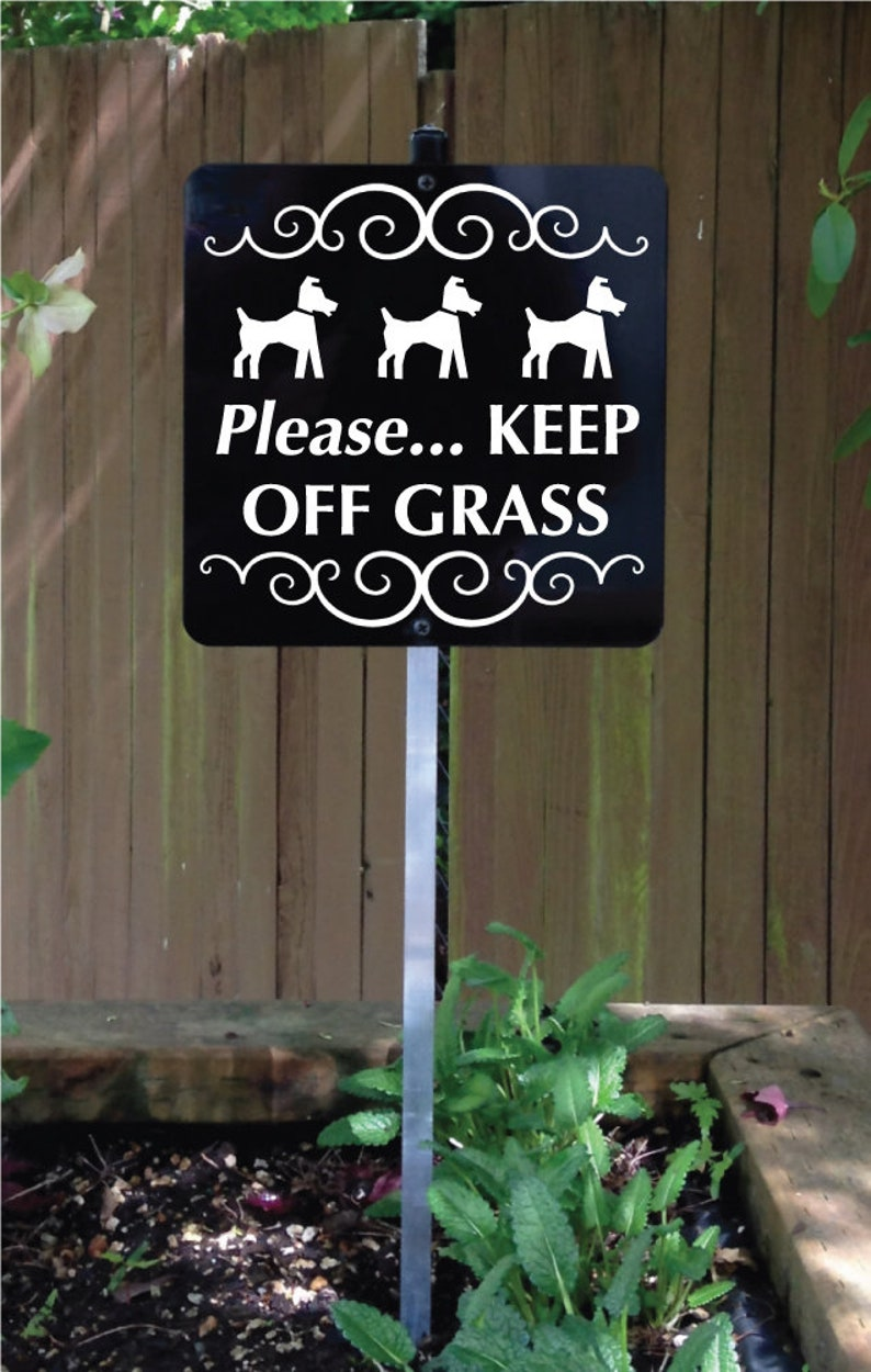 Please... KEEP OFF GRASS Dog Yard Sign with attached yard image 0