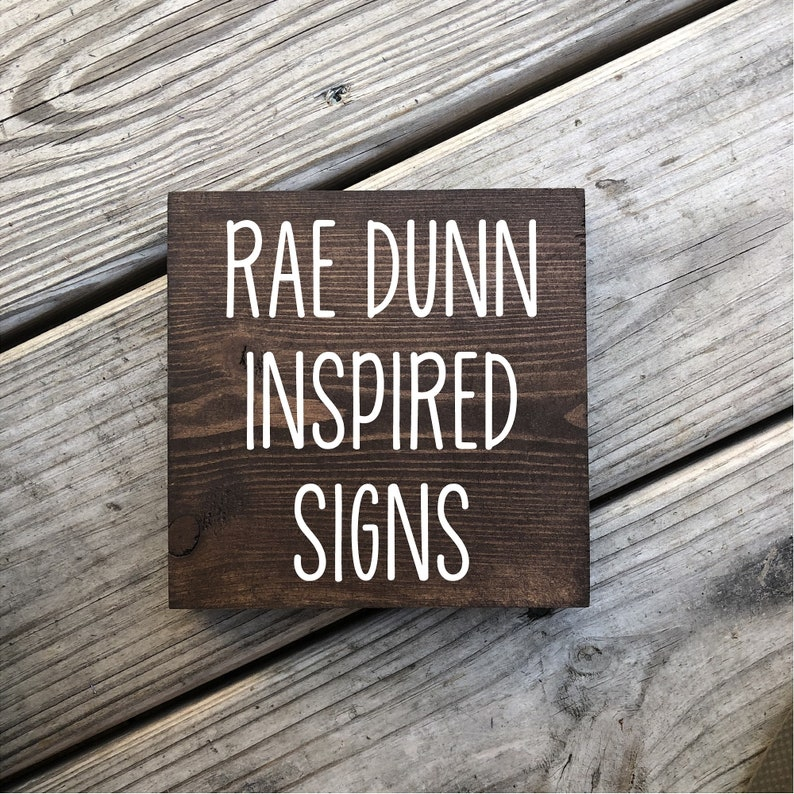Rae Dunn Inspired Signs  Made on Demand 5.5 inch x 5.5 inch image 0